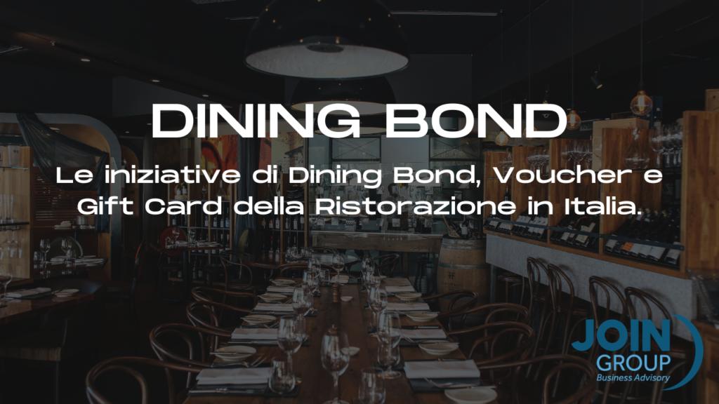 Le iniziative dei Dining Bond italiani per la ristorazione