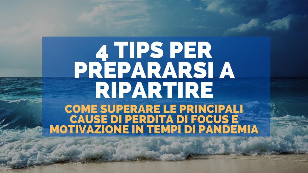 4 Tips per prepararsi a ripartire