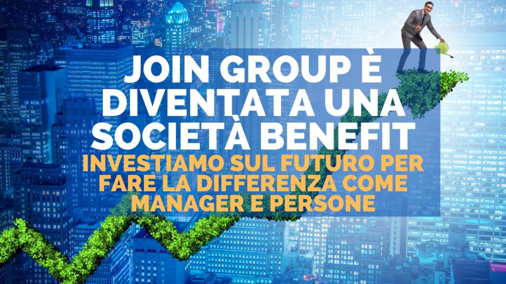 Join Group è diventata una Società Benefit