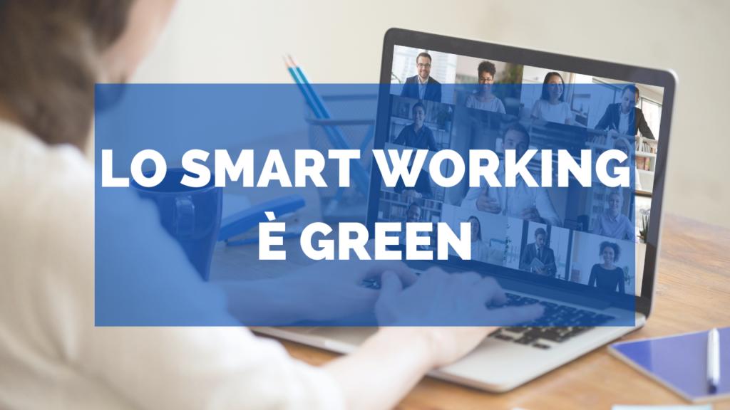 Lo Smart Working è Green